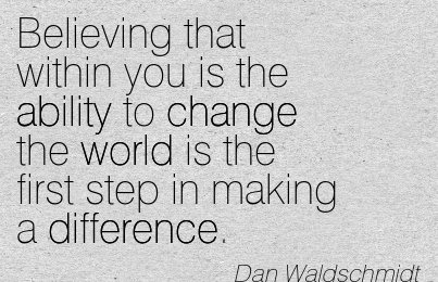 32277-quotes-about-making-a-difference-in-the-world